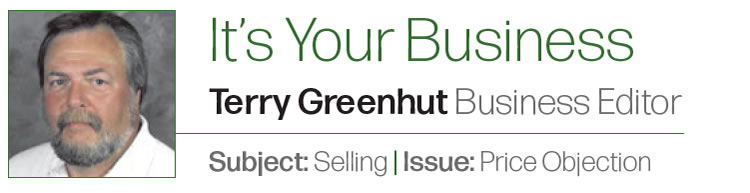 The Rules of Selling in the  Automotive Trades – Part 3  It's Your Business  Author: Terry Greenhut, Business Editor Subject: Selling Issue: Price Objection